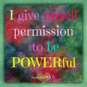 Permission to be Powerful